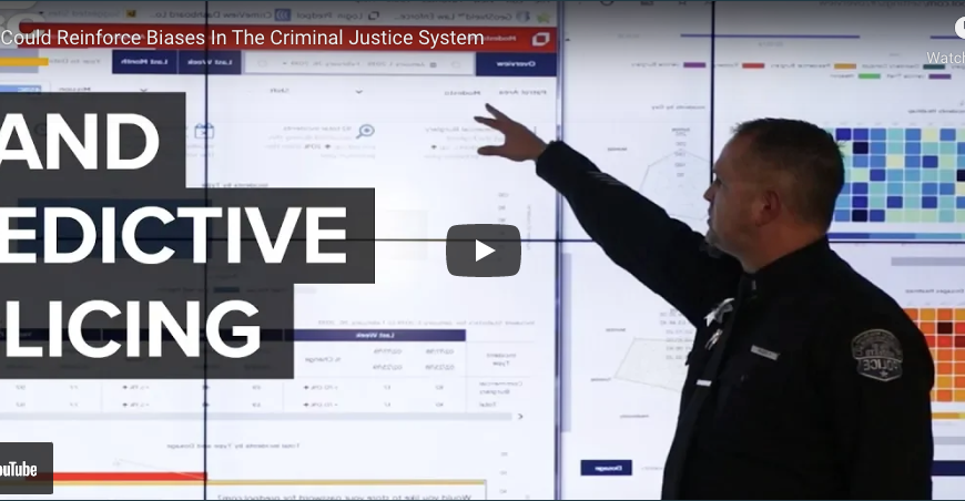 How AI Could Reinforce Biases In The Criminal Justice System