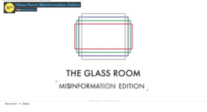 Video title page: the Glass Room Misinformation Edition